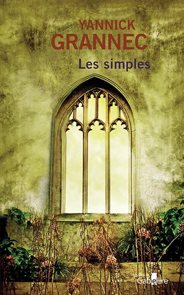 Les simples : roman / Yannick Grannec |