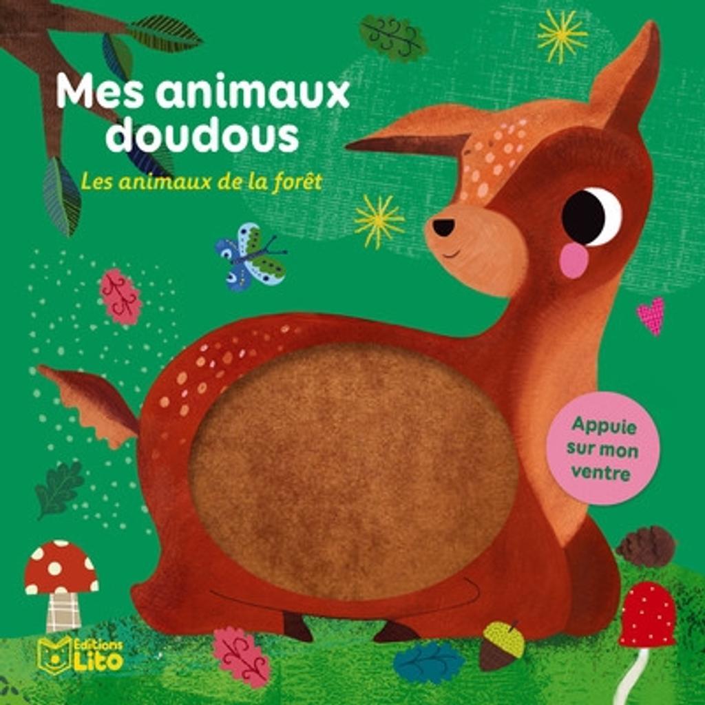 Les animaux de la forêt / illustrations Sara Brezzi |