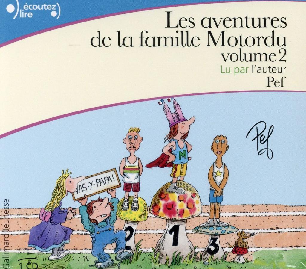 Les aventures de la famille Motordu / Pef  