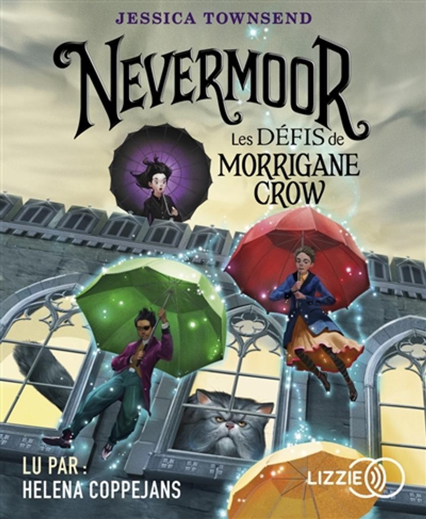 Les défis de Morrigane Crow / Jessica Townsend |