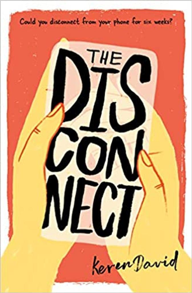 The Disconnect = La déconnexion / par Keren David  