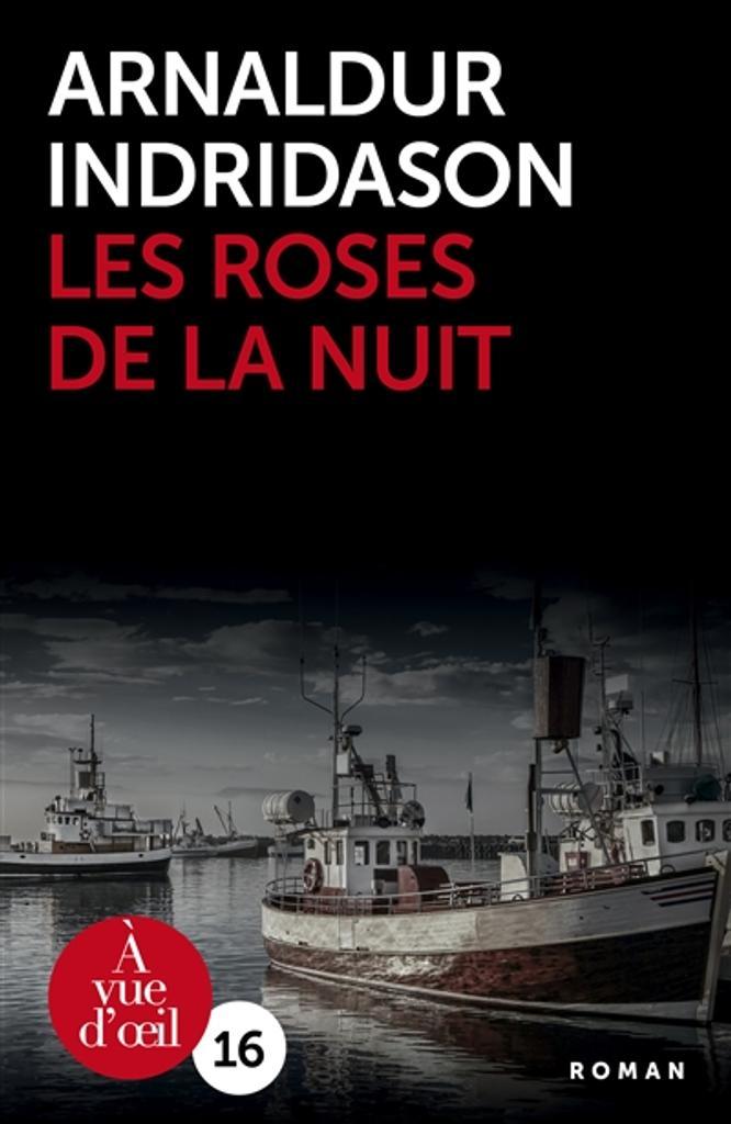 Les roses de la nuit / Arnaldur Indridason  